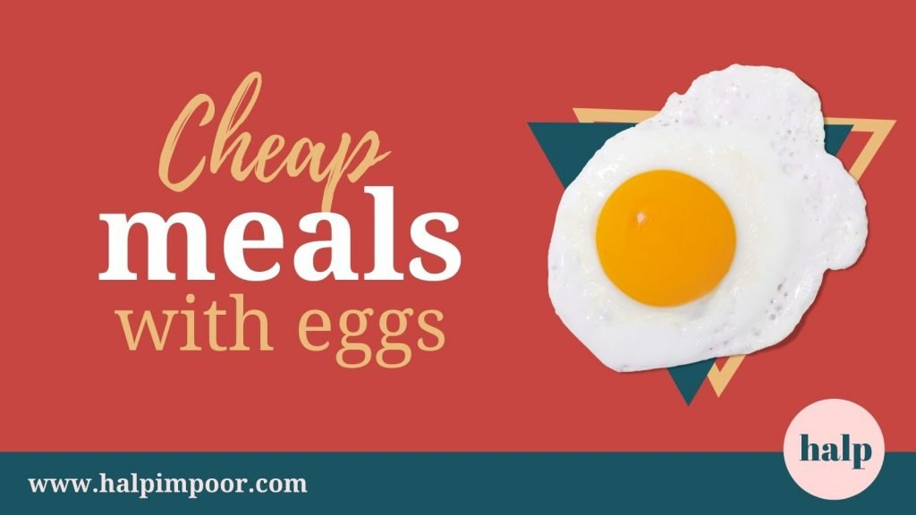Cheap Meals With Eggs