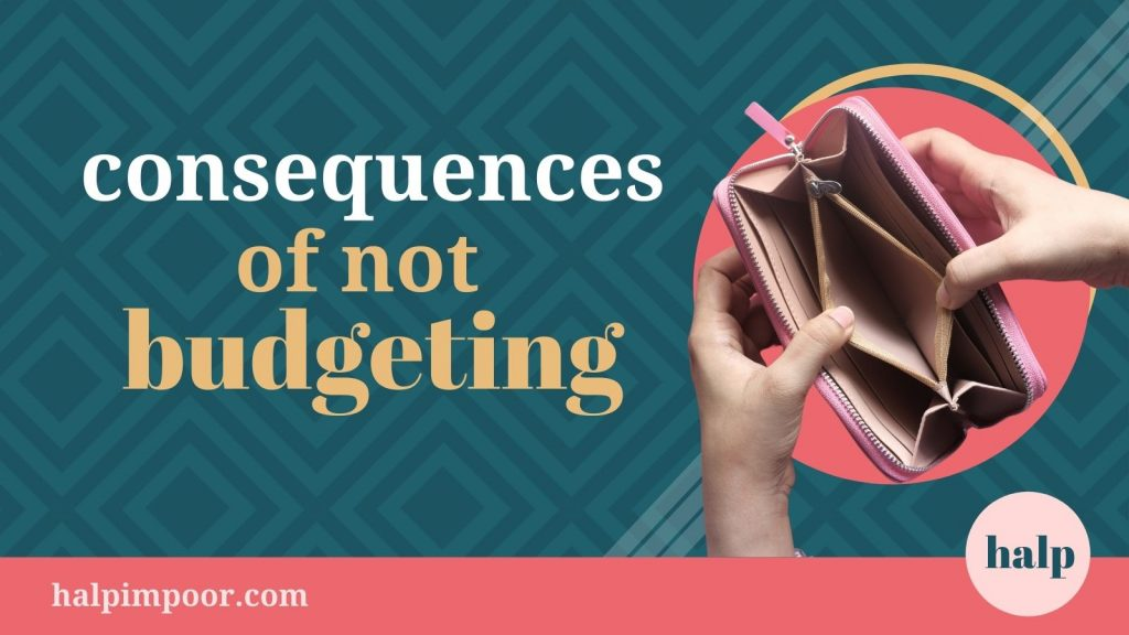 Consequences Of Not Budgeting