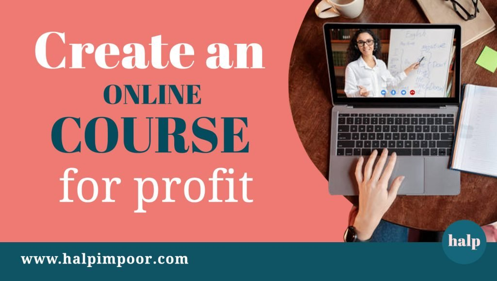 Create an Online Course For Profit