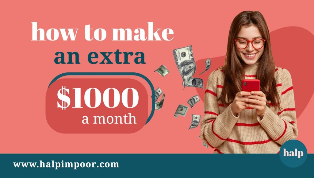 How To Make An Extra $1000 A Month