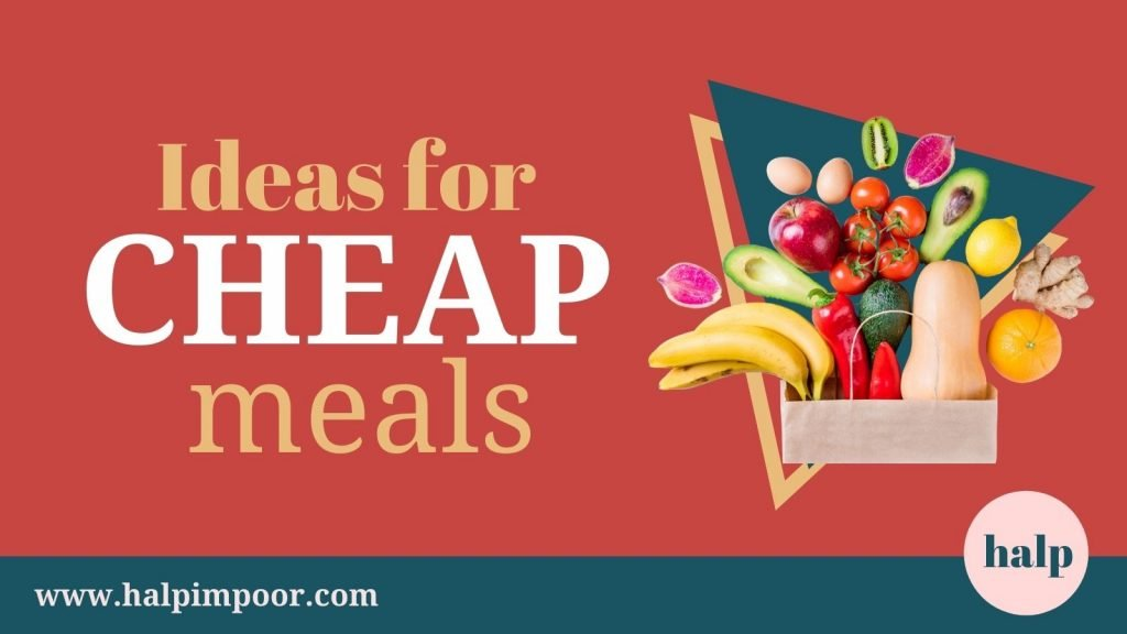 Ideas For Cheap Meals