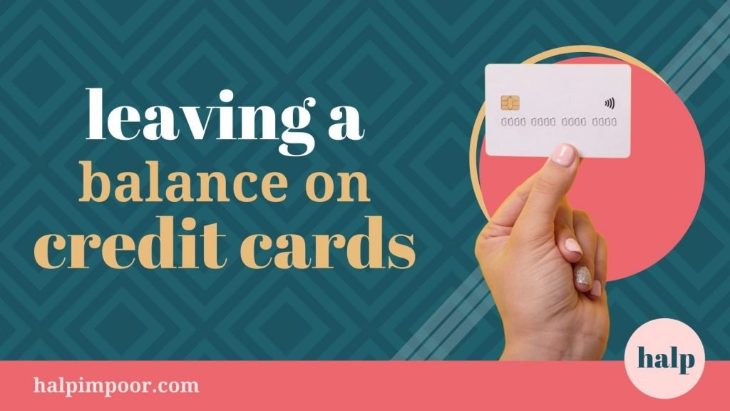 Is It Bad To Leave A Balance On Your Credit Card